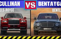 2018-ROLLS-ROYCE-CULLINAN-VS-2018-BENTLEY-BENTAYGA-MOST-LUXURIOUS-SUVS-IN-THE-WORLD